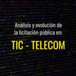 Analisis y evolucion de la licitacion publica en el sector tic